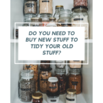 Photograph of pantry contents stored in repurposed glass jars and labeled with a old-fashioned label maker. The pantry is tidy and organized, and there was no need to purchase any new clear plastic storage bins.