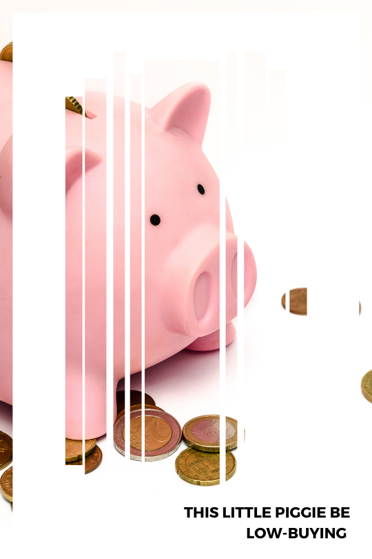 """Image for a post about starting a low buy year shows a pink piggy bank with some euro coins lying in front of it. The caption reads """"this little piggie be low buying""""."""