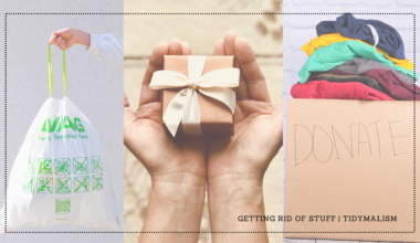 """Collage of three photographs depicting ways to get rid of things after decluttering: trashing or tossing, gifting, donating. From left to right we see a hand holding a white plastic trash bag, two hands cupping a small wrapped gift with a bow, and a cardboard box of clothing as a donation pile, with """"Donate"""" written on it. The caption on the bottom left of the collage reads """"Getting rid of stuff. Tidymalism"""""""