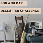 Review and tips for doing a 30-day declutter challenge with ease. Follow this no-stress advice to venture into minimalism with ease, and tackle your decluttering like a champ!