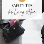Photo of a woman walking on the street, wearing her handbag cross body to her back. A man's hand is slipping inside her bag to steal her wallet, but she doesn't notice. Caption reads: 13 safety tips for living alone, tidymalism.com.