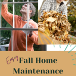 Two juxtaposed photographs. On the left is a man around the age of 40 washing the outside of his home's windows. He's wearing a sweater for the cooler weather. On the right is a young red-haired boy gathering up a bundle of fallen leaves while doing autumn yard work. Caption reads: Easy fall home maintenance checklist.