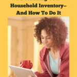 Woman with curly hair wearing a red zipped hoody and jeans and holding a red cup in her right hand. She's looking over a notepad and smiling with a reassured look on her face. Caption reads Here's Why You Should Be Tracking Your Household Inventory—And How to Do It.