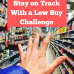An empty supermarket aisle with colourful office and school supplies. An outstretched hand is reaching into the aisle from the left-hand corner of the photograph, as if in longing to go shopping. Caption reads: how to easily stay on track with a low buy challenge.
